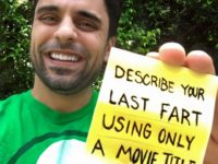 Challenge Describe Your Last Fart Using Only A Movie Title 574d3f4cc8386 200x150 - Comedian Ray William Johnson invites people to describe their last farts using only a movie title and the results were hilarious.